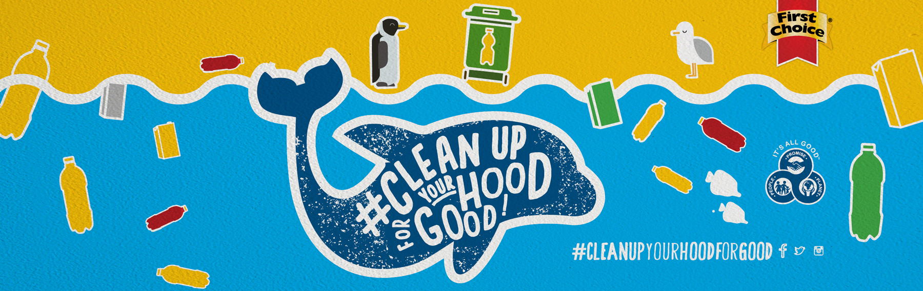 Clean Up Your Hood For Good Campaign with First Choice
