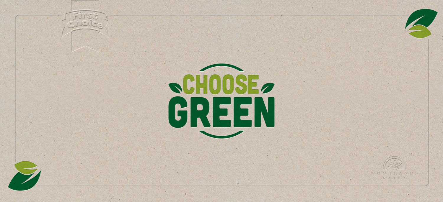 Good Starts Small with First Choice South African Dairy - text on image - choose green!